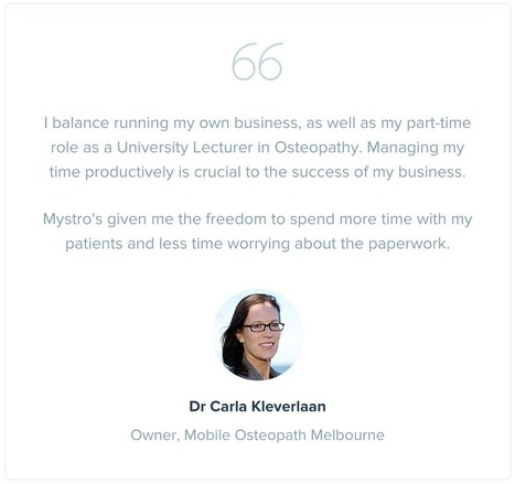 Find out how Dr Carla Kleverlaan uses Mystro in her Osteopathy business! | Practice Management Software | Scoop.it