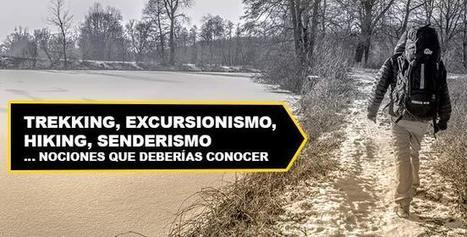 Trekking, Excursionismo, Hiking, Senderismo | Montaña | Scoop.it