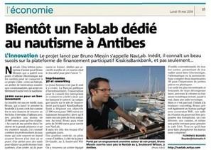 Nautisme - Public - Bruno Messin, porteur de projet NavLab, à Antibes! | Le NavLab - le FabLab nautique d'Antibes | Scoop.it
