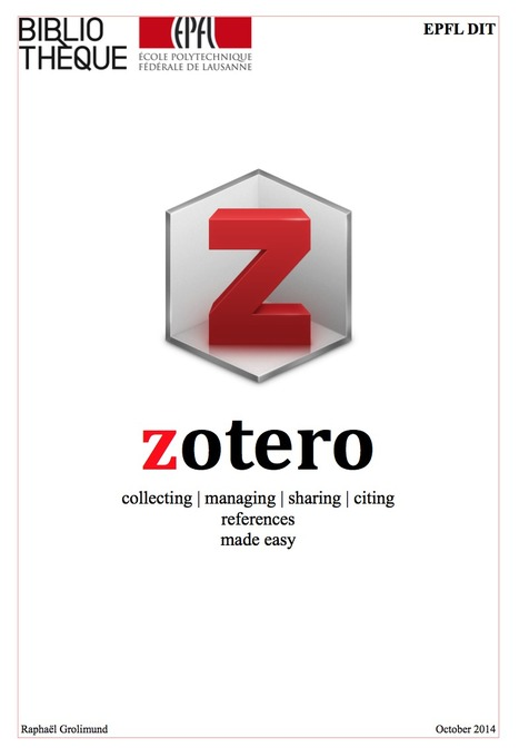 Zotero: collecting, managing, sharing and citing references made easy [support de cours] | Zotero | Scoop.it