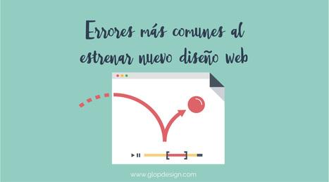 Errores más comunes al estrenar nuevo diseño web | Pedalogica: educación y TIC | Scoop.it