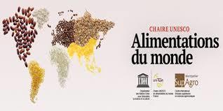 "Séminaire ""Diversité des systèmes alimentaires et changements globaux"" - CHAIRE-UNESCO Alimentations du monde 
