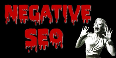 What is Negative SEO? | Real SEO | Scoop.it