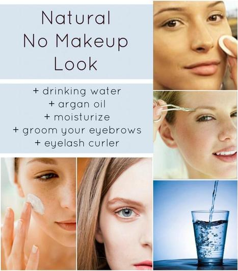 Natural No Makeup Look - 5 simple steps!   Beauty, Fashion and Style   Scoop.it