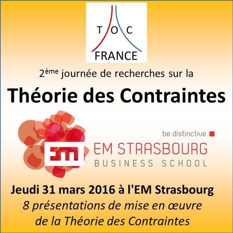 Conférence Théorie des Contraintes EM Strasbourg Business School- 31 mars 2016 | Chaîne Critique | Scoop.it