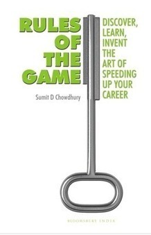 Rules of the Game : Discover, Learn, Invent the Art of Speeding Up Your Career (Paperback) | Biography  Autobiography | Scoop.it