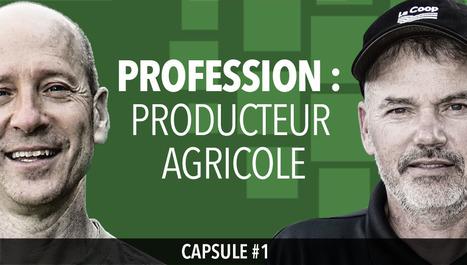 Capsule 1 | L'agriculture de précision, ce n'est pas de la science-fiction | Confidences Canopéennes | Scoop.it