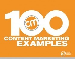 Ultimate Ebook - 100 Content Marketing Examples | Content Marketing Institute | Public Relations & Social Media Insight | Scoop.it