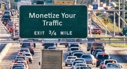 How To Monetize And Get The Most Out Of Your Traffic | AutomatedIncomeNetwork | Scoop.it