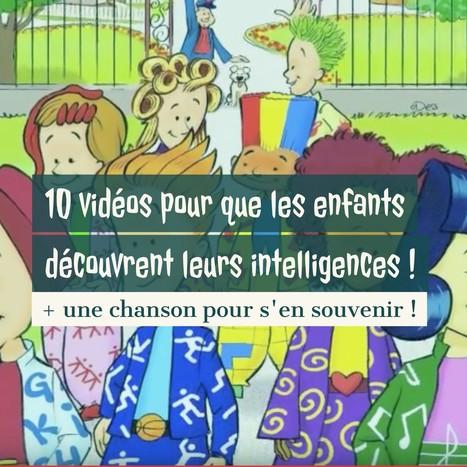 11 vidéos pour que les enfants découvrent leurs intelligences ! | FLE enfants | Scoop.it