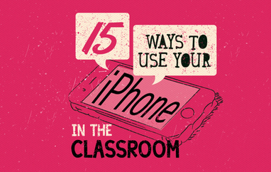 15 Ways to Use Your iPhone in the Classroom | Technology and language learning | Scoop.it