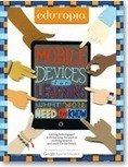 Mobile Devices for Learning: What You Need to Know (available in Spanish) | Bibliothèque | Scoop.it