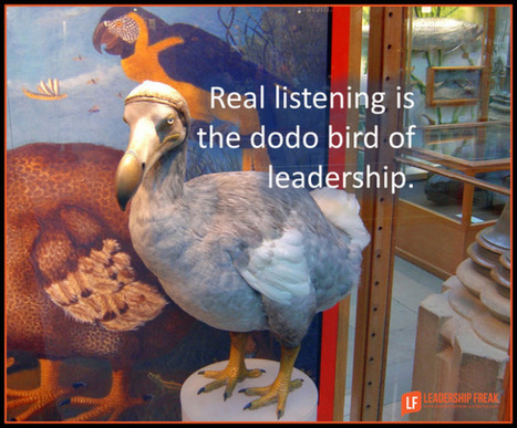 Why Leaders Don't Listen | Leadership Freak | Team Development | Scoop.it