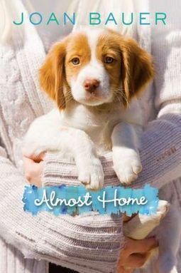 Amity Middle School Orange Book Blog: Almost Home by Joan Bauer | Dr. Peggy Sharp's Top Ten Book Picks for 2013 | Scoop.it