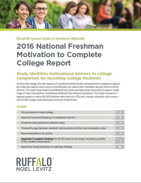 2016 National Freshman Motivation to Complete College Report | Ruffalo Noel Levitz | Educational Technology: Leaders and Leadership | Scoop.it