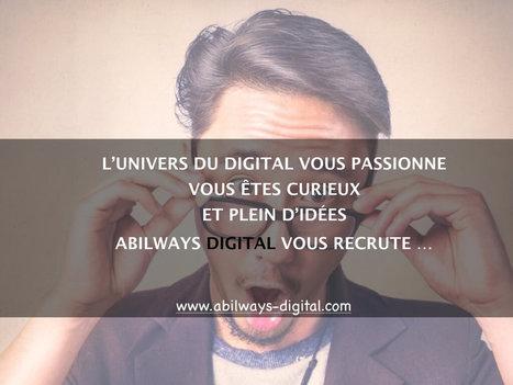 Abilways Digital recrute! | E-learning francophone | Scoop.it