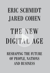The New Digital Age: Reshaping the Future of People, Nations and Business | Business Video Directory | Scoop.it