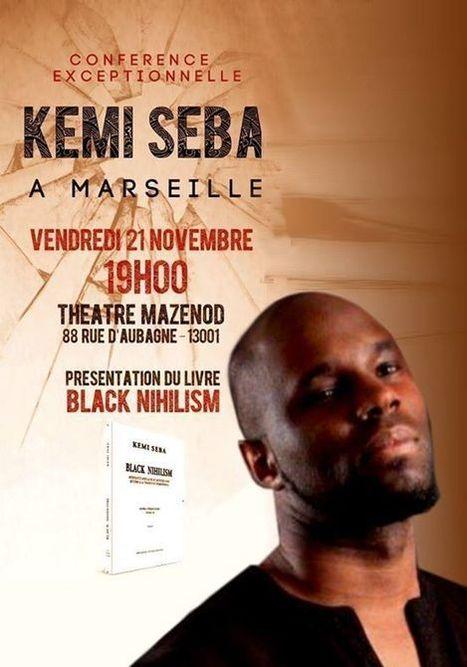 France : conférence de Kemi Seba à Marseille le 21 novembre 2014 | Panafricanisme | Actions Panafricaines | Scoop.it
