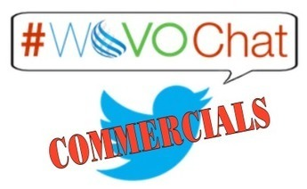 #WoVOChat Wednesday:  Commercials! - Dave Courvoisier | Voiceover BlogTalk | Scoop.it