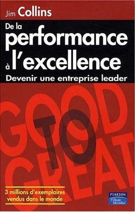 Suggestion de lecture: De la performance à l'excellence | Stratégie et Management | Scoop.it