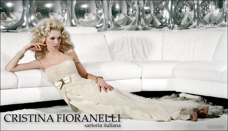 Cristina Fioranelli - Ancona : Le Marche unique wedding dresses for a unique day | Le Marche & Fashion | Scoop.it