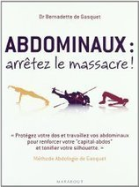Pourquoi (re)lire « Abdominaux : arrêtez le massacre » ?   La Revue de Presse des Kinésithérapeutes   périnée et sport   Scoop.it