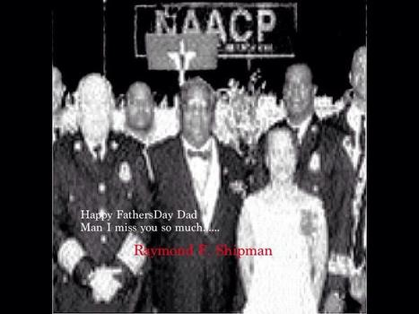 "Happy Fathers Day to my dad, Raymond F. Shipman...... ""Boy I miss you"" | GetAtMe | Scoop.it"