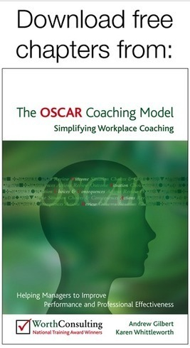 Coaching skills for managers: The OSCAR coaching model | Mindful Leadership | Scoop.it