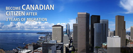 Immigration to Canada, Canadian Migration, Visa Consultants | Immigration to Canada | Scoop.it