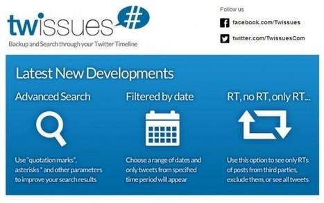 twissues se actualiza para hacer búsquedas avanzadas en los tweets que ya hemos publicado | Saber mas en tecnología, compartir es la via | Scoop.it