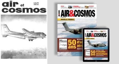 Air & Cosmos fête ses cinquante ans et lance sa nouvelle formule - Air&Cosmos | Que s'est il passé en 1963 ? | Scoop.it