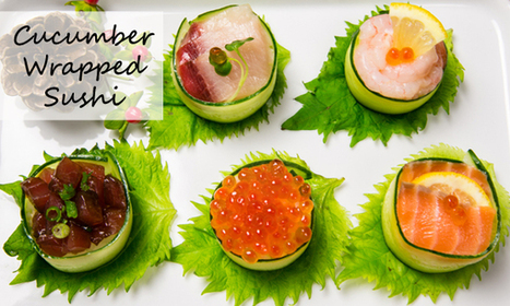 Cucumber Wrapped Sushi | Sushi Obsession | Scoop.it