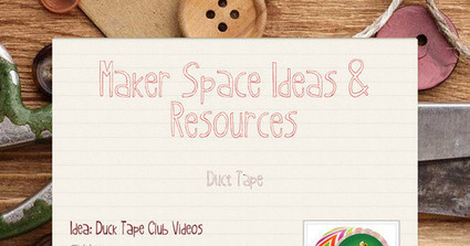 Maker Space Ideas & Resources | Makerspaces in Libraries | Scoop.it