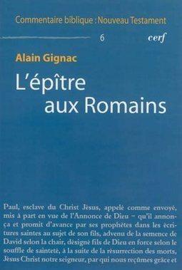 L'Epître aux Romains, Alain Gignac, Livres, LaProcure.com | Actualités Bibliques | Scoop.it