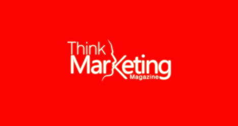 10 Excellent Quotes from Think Marketing 2013 | Think Marketing Magazine | Engage Digital Marketing | Scoop.it