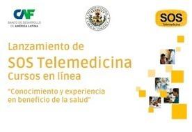 Lanzamiento de SOS Telemedicina: cursos en línea   Salud Publica   Scoop.it