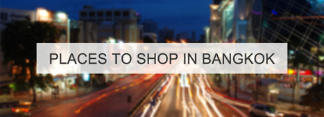 Places to Shop in Bangkok | cosmeticsurgery | Scoop.it