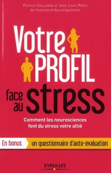 Votre profil face au stress | Votre profil face au stress | Scoop.it