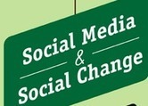 Social Media and Social Change | Wiki_Universe | Scoop.it