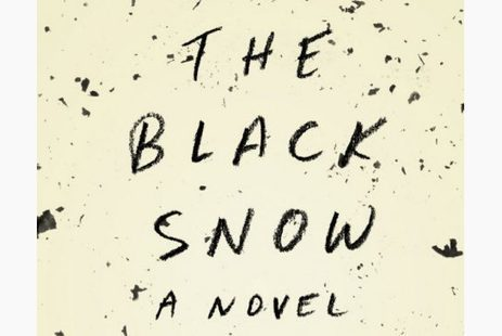 Return to Ireland: The Black Snow by Paul Lynch: Review - Toronto Star | The Irish Literary Times | Scoop.it