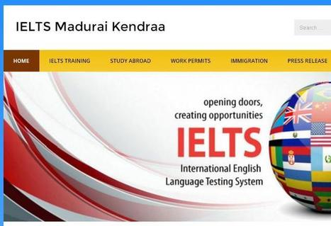 How to join best IELTS Training Centre in Madurai - IELTS Madurai Kendraa | Latest Web Apps | Scoop.it