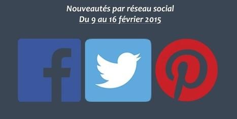 Récapitulatif des dernières fonctionnalités par réseau social : du 9 au 16 février 2015 - Clément Pellerin - Community Manager Freelance & Formateur réseaux sociaux | Community Manager par Léa GAGET | Scoop.it