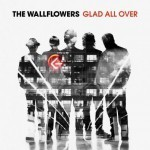 The Wallflowers: Glad All Over | Novetats discogràfiques | Scoop.it