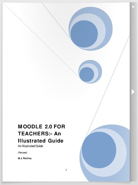 Moodle 2.0 for Teachers: An Illustrated Guide | formation 2.0 | Scoop.it | Moodle | Scoop.it