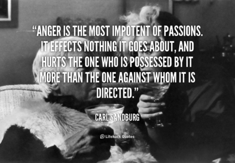 Anger is the most impotent of passions | Life @ Work | Scoop.it