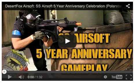 DesertFox Airsoft: SS Airsoft 5 Year Anniversary Celebration - Video on YouTube | Thumpy's 3D House of Airsoft™ @ Scoop.it | Scoop.it