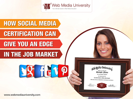 How Social Media Certification Can Give You An Edge in the Job Market | Social Media Training & Certifications | Scoop.it