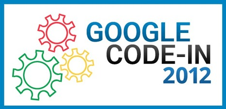Discover the world of open source with Google Code-in 2012 | Libre de faire, Faire Libre | Scoop.it