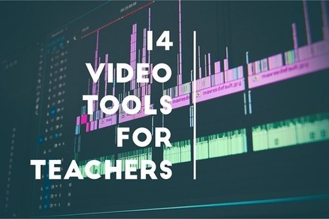 14 Web Based Video Tools for Teachers - More Than A Tech | Edtech PK-12 | Scoop.it