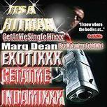 Marq Dean Exotixxx BeatMakanixxx GetOffMix | GetAtMe | Scoop.it